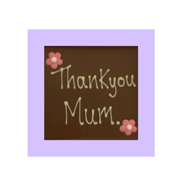Mother's day themed square chocolate slab with thank you message